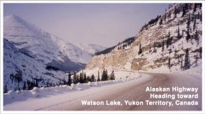 #1 hwy to Watson Lake